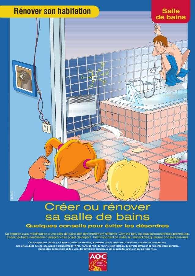 Salle de bains Rénover son habitation Cette plaquette est éditée par l'Agence Qualité Construction, association dont la mi...