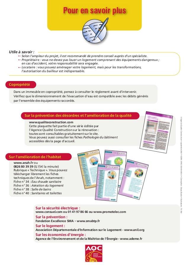 Sur la prévention des désordres et l'amélioration de la qualité www.qualiteconstruction.com Cette plaquette fait partie d'...