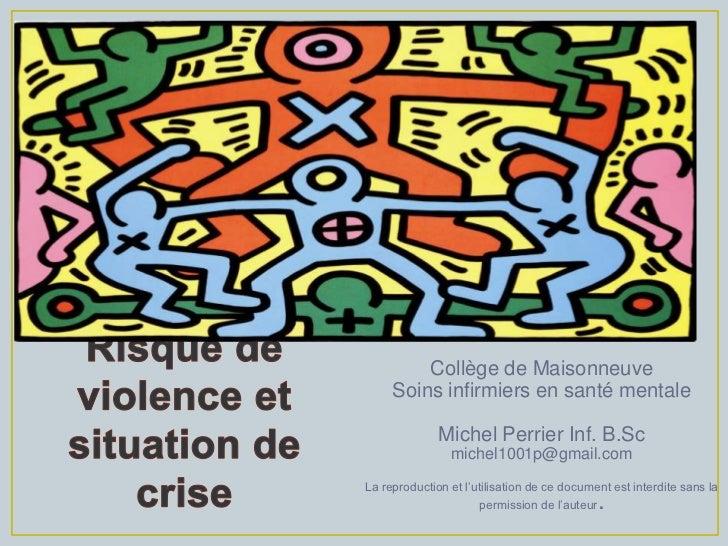 Collège de Maisonneuve     Soins infirmiers en santé mentale              Michel Perrier Inf. B.Sc                michel10...