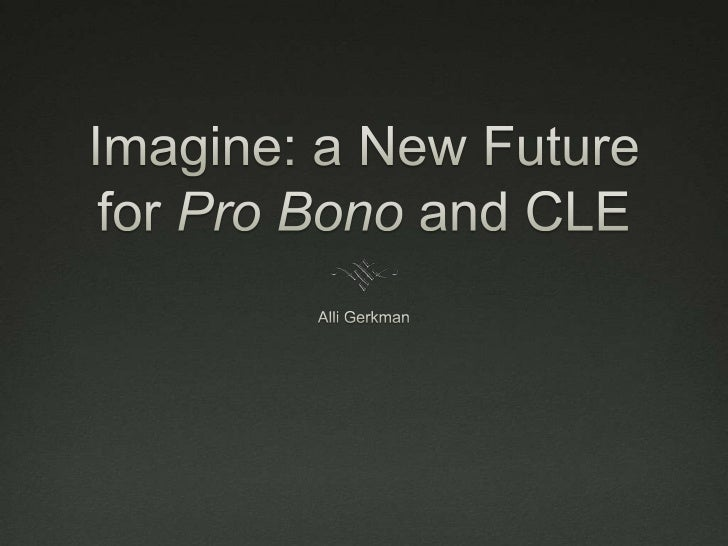 I think CLE matters Redefining CLE When Classes (and Credits) Aren't Enough The Future of Online CLE Is Free Update: T...