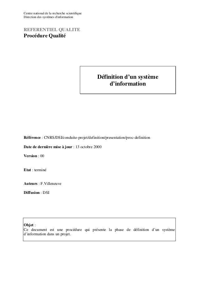 Centre national de la recherche scientifiqueDirection des systèmes dinformationREFERENTIEL QUALITEProcédure Qualité       ...