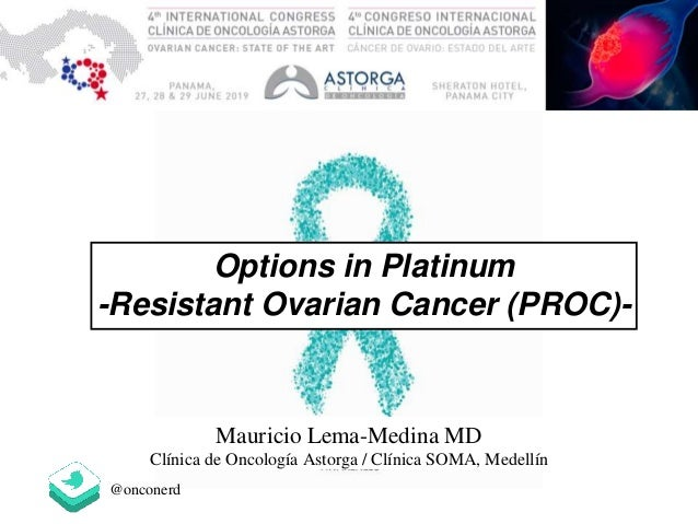 Options In Platinum Resistant Ovarian Cancer