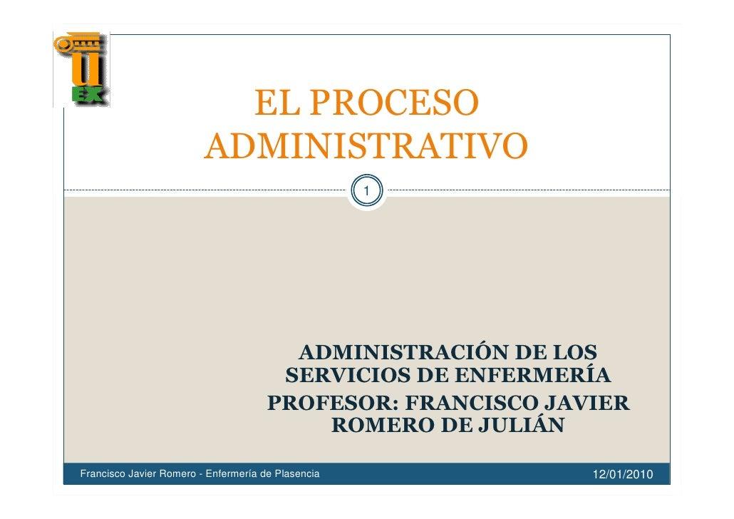 1Francisco Javier Romero - Enfermería de Plasencia       12/01/2010