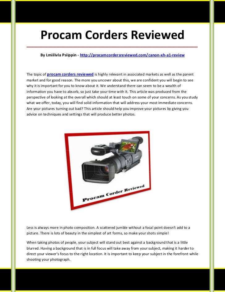 Procam Corders Reviewed_____________________________________________________________________________________        By Lmi...