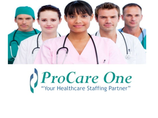 About procare One • ProCare One Nurses opened for business in 1988 . • Procare One still endeavor to set the standard for ...