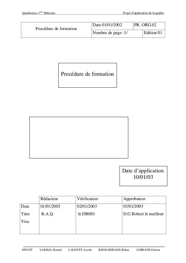 Qualiticiens 3ème Milinaire Projet d'application de la qualité ENCGT LAKHAL Kamal LAGOUIT Ayoub BENDAHMANE Bahae JABRANE F...