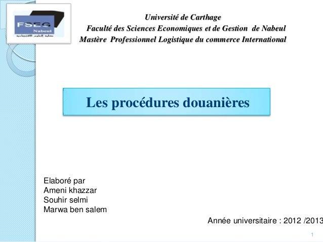 Université de Carthage Faculté des Sciences Economiques et de Gestion de Nabeul Mastère Professionnel Logistique du commer...