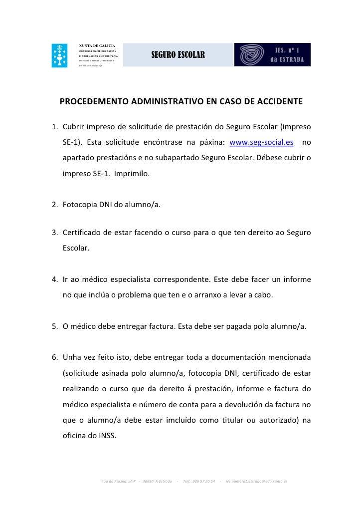XUNTA DE GALICIA                                                    SEGURO ESCOLAR       CONSELLERÍA DE EDUCACIÓN       E ...