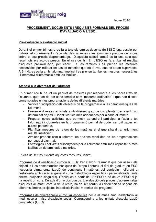 febrer 2010     PROCEDIMENT, DOCUMENTS I REQUISITS FORMALS DEL PROCÉS                      D'AVALUACIÓ A L'ESO.Pre-avaluac...