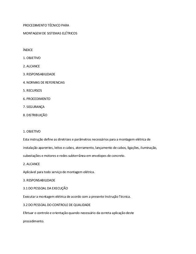 PROCEDIMENTO TÉCNICO PARA MONTAGEM DE SISTEMAS ELÉTRICOS ÍNDICE 1. OBJETIVO 2. ALCANCE 3. RESPONSABILIDADE 4. NORMAS DE RE...