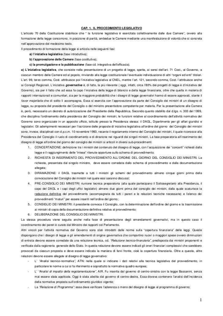 """CAP. 1. IL PROCEDIMENTO LEGISLATIVOL'articolo 70 della Costituzione stabilisce che """" la funzione legislativa è esercitata ..."""