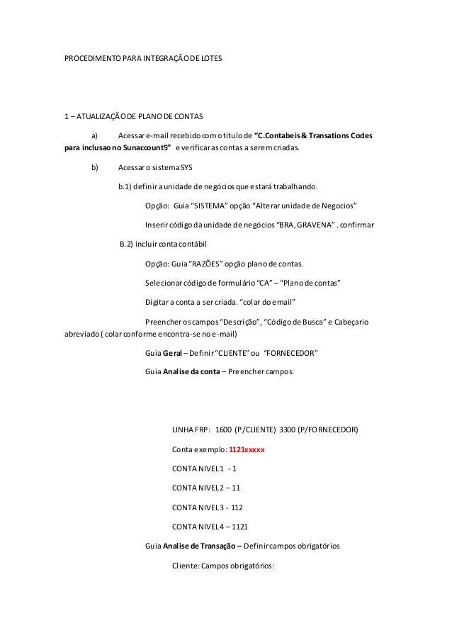 """PROCEDIMENTOPARA INTEGRAÇÃODE LOTES 1 – ATUALIZAÇÃODE PLANODE CONTAS a) Acessare-mail recebidocomotitulode """"C.Contabeis& T..."""