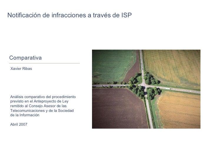 Comparativa Notificación de infracciones a través de ISP Xavier Ribas Análisis comparativo del procedimiento previsto en e...