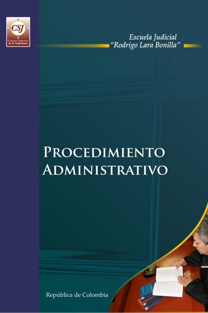 PROGRAMA DE FORMACIÓN JUDICIAL ESPECIALIZADA  PARA EL ÁREA CONTENCIOSO ADMINISTRATIVA       PROCEDIMIENTO ADMINISTRATIVO