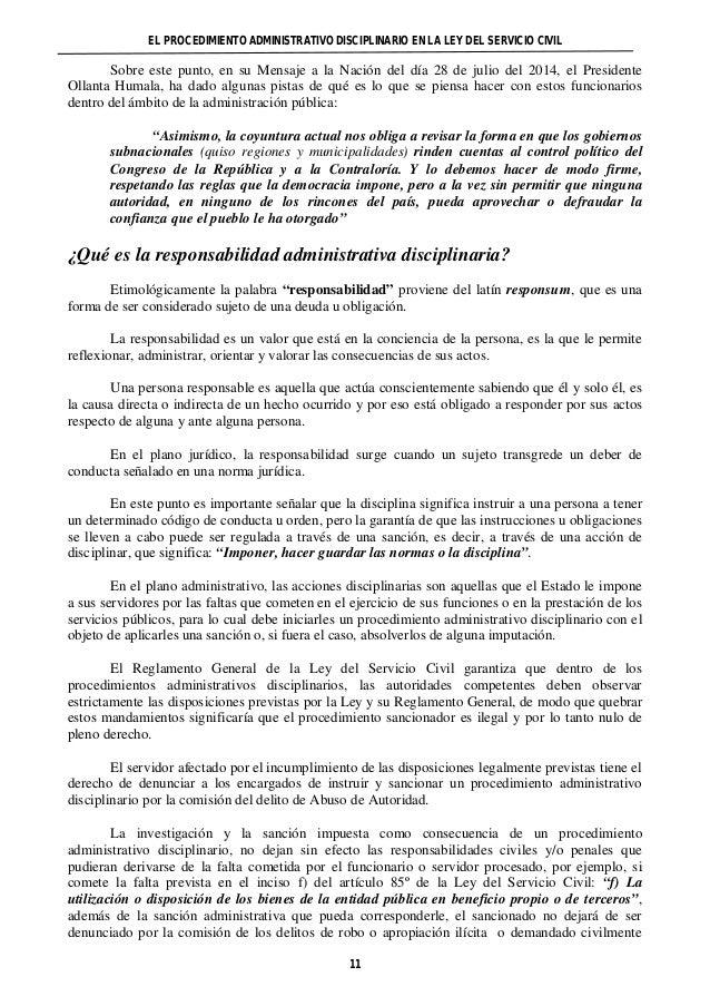 EL PROCEDIMIENTO ADMINISTRATIVO DISCIPLINARIO EN LA LEY DEL SERVICIO CIVIL  Sobre este punto, en su Mensaje a la Nación de...
