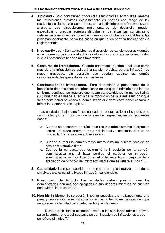 EL PROCEDIMIENTO ADMINISTRATIVO DISCIPLINARIO EN LA LEY DEL SERVICIO CIVIL  4. Tipicidad.- Sólo constituyen conductas sanc...