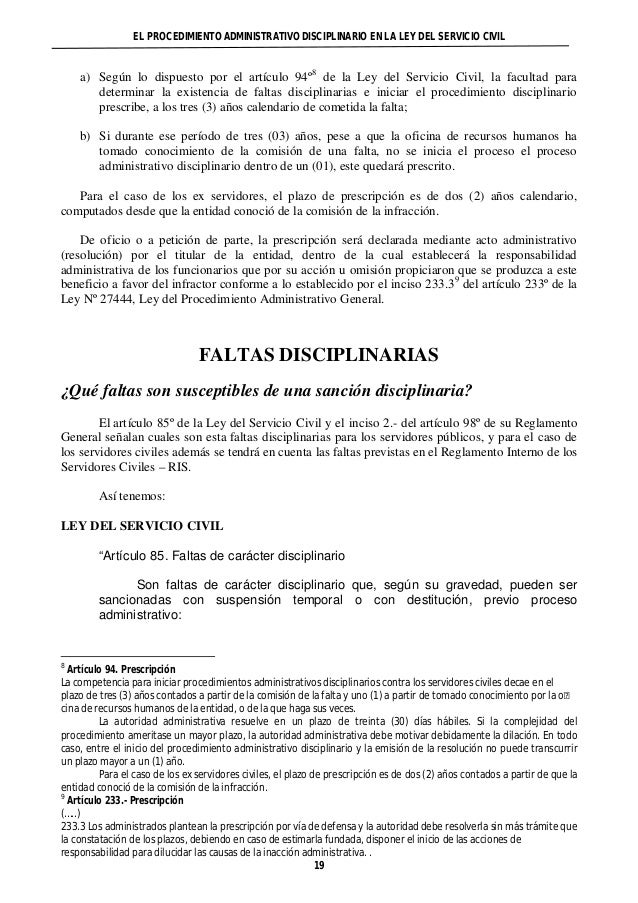 EL PROCEDIMIENTO ADMINISTRATIVO DISCIPLINARIO EN LA LEY DEL SERVICIO CIVIL  a) Según lo dispuesto por el artículo 94º8 de ...