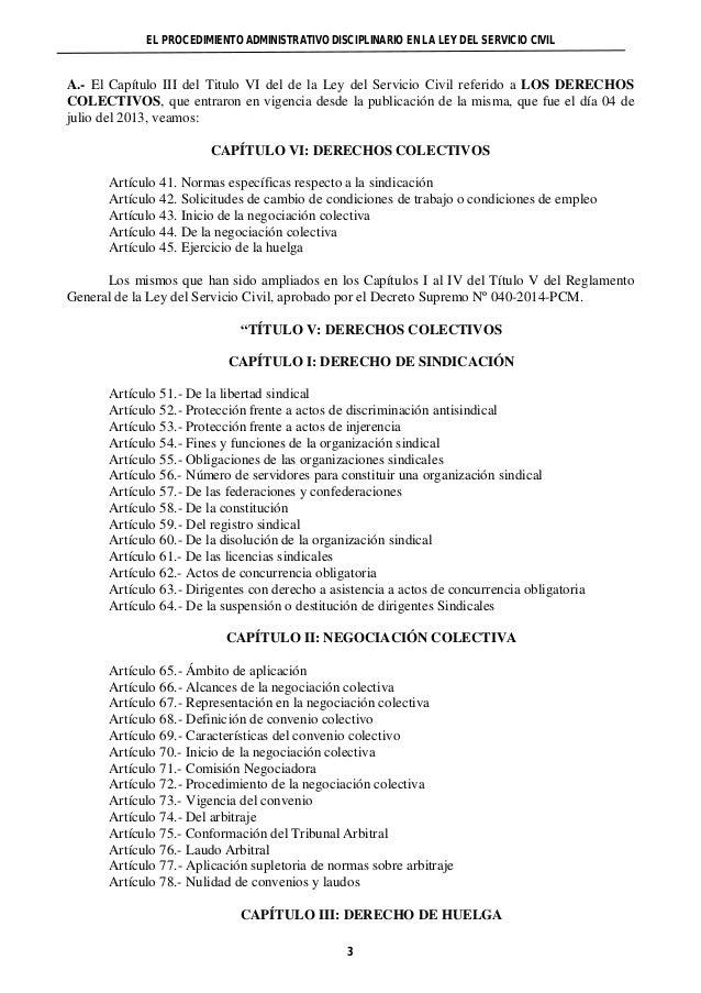 EL PROCEDIMIENTO ADMINISTRATIVO DISCIPLINARIO EN LA LEY DEL SERVICIO CIVIL  A.- El Capítulo III del Titulo VI del de la Le...