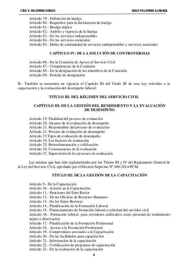 CIRO V. PALOMINO DONGO HUGO PALOMINO ALMANZA  Artículo 79.- Definición de huelga  Artículo 80.- Requisitos para la declara...