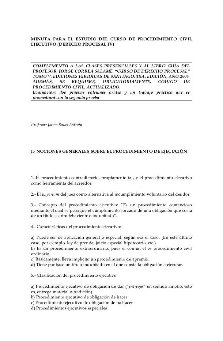 MINUTA PARA EL ESTUDIO DEL CURSO DE PROCEDIMIENTO CIVIL EJECUTIVO (DERECHO PROCESAL IV)    COMPLEMENTO A LAS CLASES PRESEN...