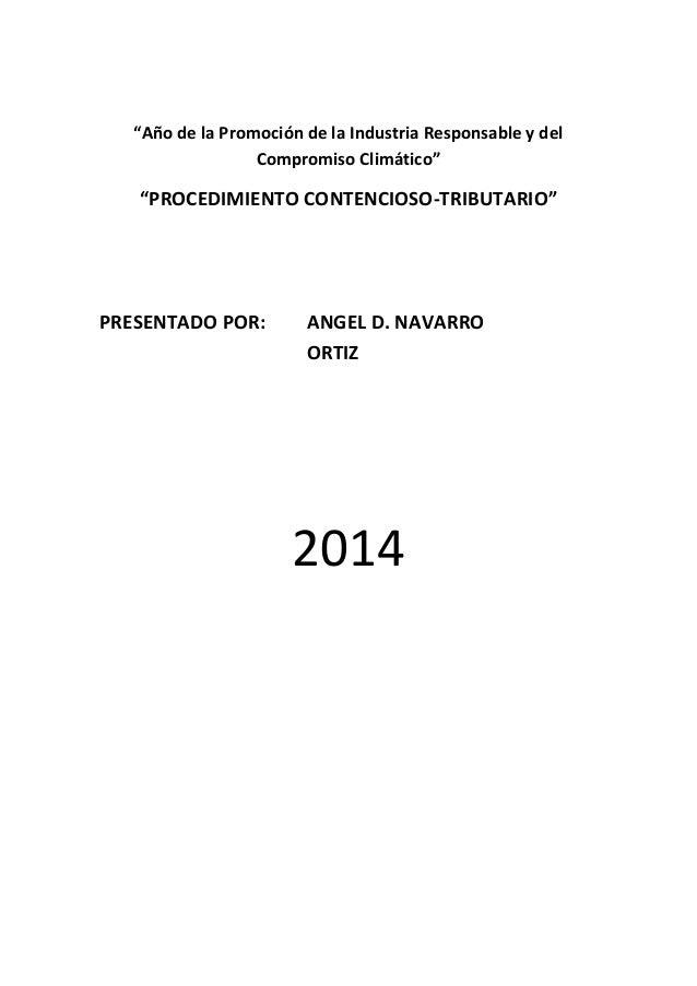 """""""Año de la Promoción de la Industria Responsable y del Compromiso Climático""""  """"PROCEDIMIENTO CONTENCIOSO-TRIBUTARIO""""  PRES..."""