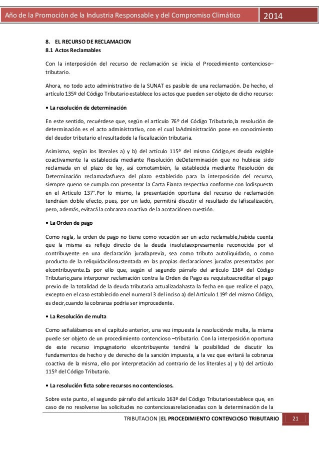 Año de la Promoción de la Industria Responsable y del Compromiso Climático  2014  8. EL RECURSO DE RECLAMACION 8.1 Actos R...