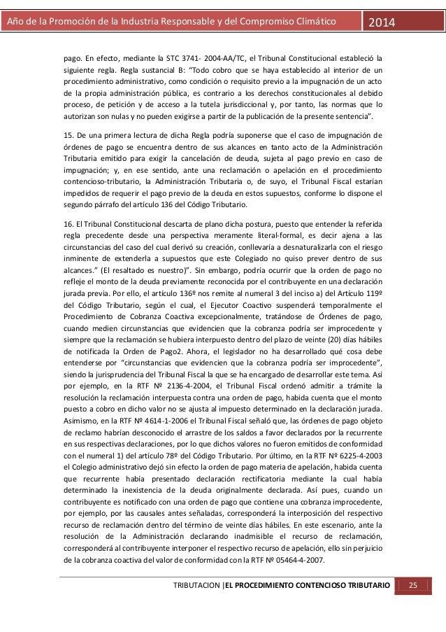 Año de la Promoción de la Industria Responsable y del Compromiso Climático  2014  pago. En efecto, mediante la STC 3741- 2...