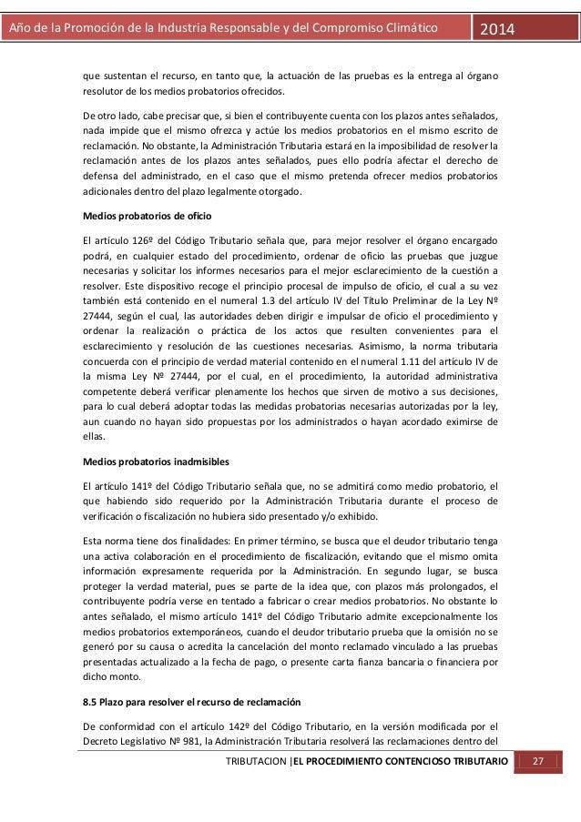 Año de la Promoción de la Industria Responsable y del Compromiso Climático  2014  que sustentan el recurso, en tanto que, ...
