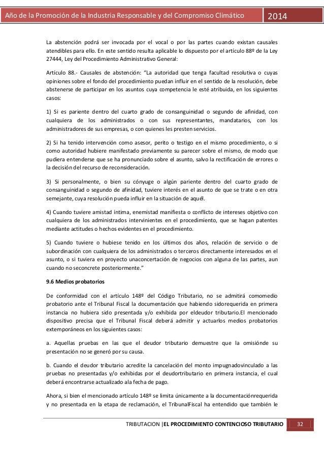 Año de la Promoción de la Industria Responsable y del Compromiso Climático  2014  La abstención podrá ser invocada por el ...