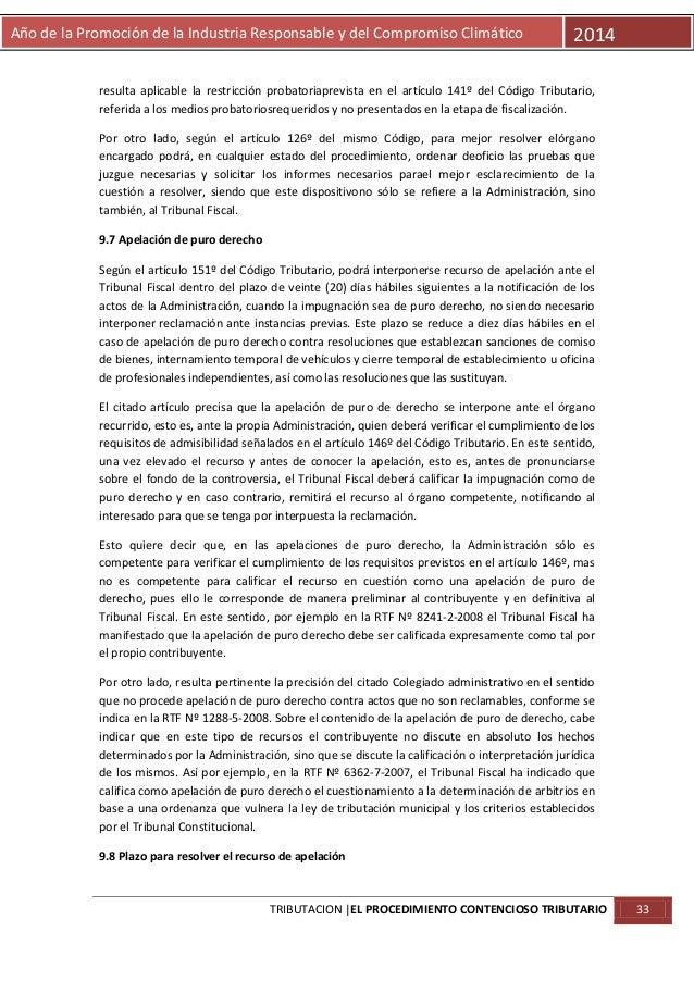 Año de la Promoción de la Industria Responsable y del Compromiso Climático  2014  resulta aplicable la restricción probato...