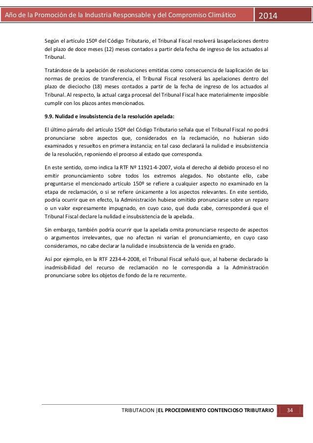 Año de la Promoción de la Industria Responsable y del Compromiso Climático  2014  Según el artículo 150º del Código Tribut...