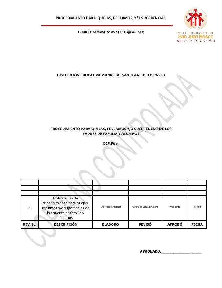 PROCEDIMIENTO PARA QUEJAS, RECLAMOS, Y/O SUGERENCIAS                              CODIGO: GCM005 V: 00.03.11 Página 1 de 5...