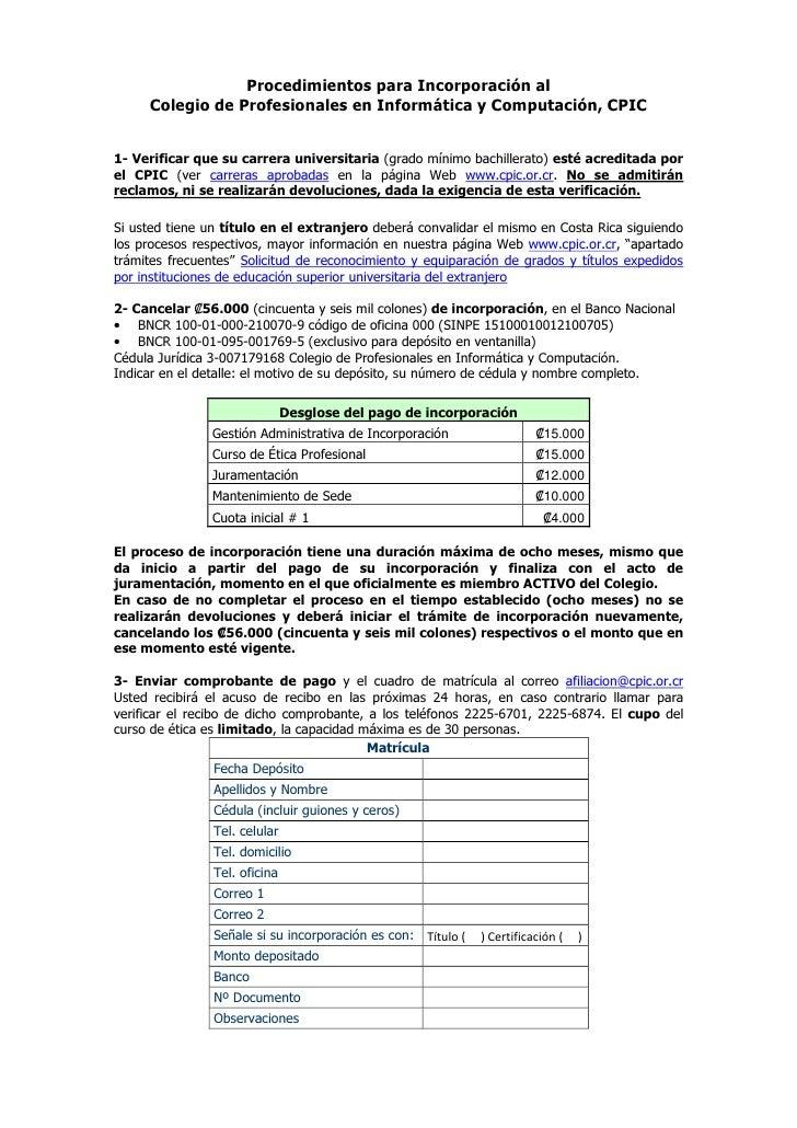 Procedimientos para Incorporación al     Colegio de Profesionales en Informática y Computación, CPIC1- Verificar que su ca...