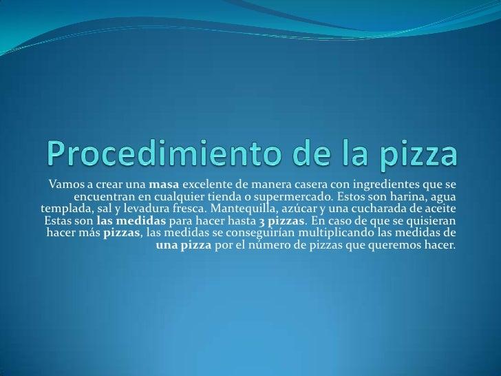 Procedimiento de la pizza for Procedimiento de cocina