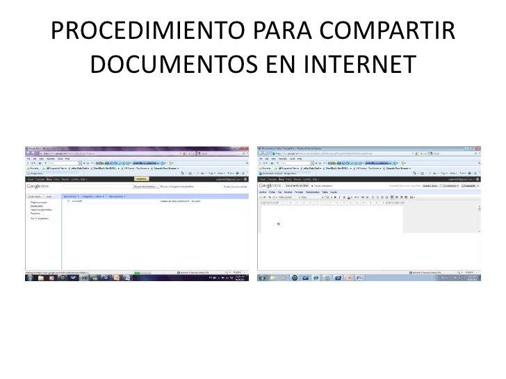 PROCEDIMIENTO PARA COMPARTIR  DOCUMENTOS EN INTERNET<br />