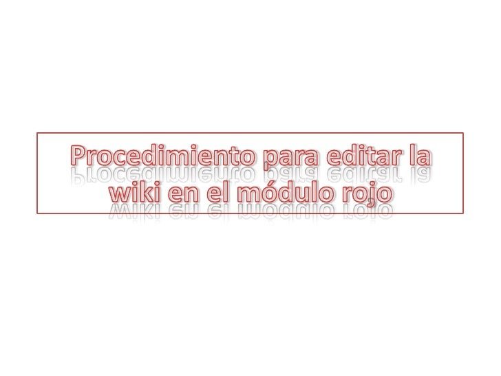 Procedimiento para editar la wiki en el módulo rojo