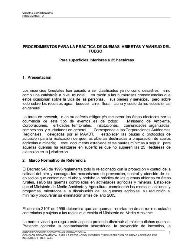 QUEMAS CONTROLADASPROCEDIMIENTOPROCEDIMIENTOS PARA LA PRÁCTICA DE QUEMAS ABIERTAS Y MANEJO DEL                            ...