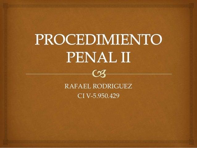 RAFAEL RODRIGUEZ CI V-5.950.429