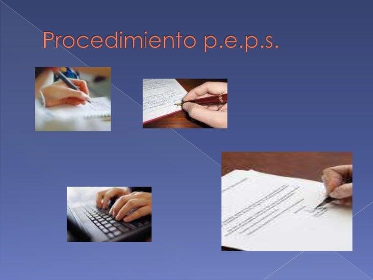 Procedimiento p.e.p.s.<br />
