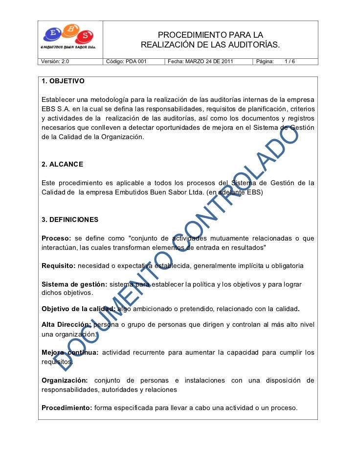 PROCEDIMIENTO PARA LA                                 REALIZACIÓN DE LAS AUDITORÍAS.Versión: 2.0         Código: PDA 001  ...