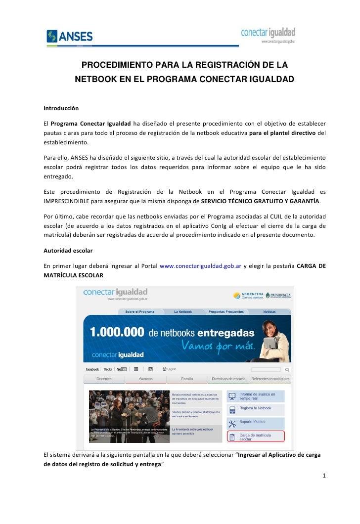 PROCEDIMIENTO PARA LA REGISTRACIÓN DE LA           NETBOOK EN EL PROGRAMA CONECTAR IGUALDADIntroducciónEl Programa Conecta...