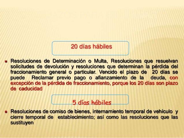  Resoluciones de Determinación o Multa, Resoluciones que resuelvan solicitudes de devolución y resoluciones que determina...