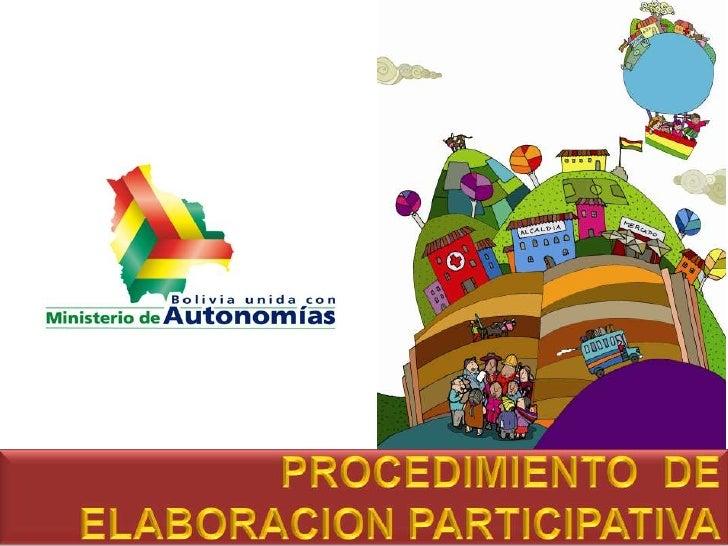 PROCEDIMIENTO  DE ELABORACION PARTICIPATIVA<br />