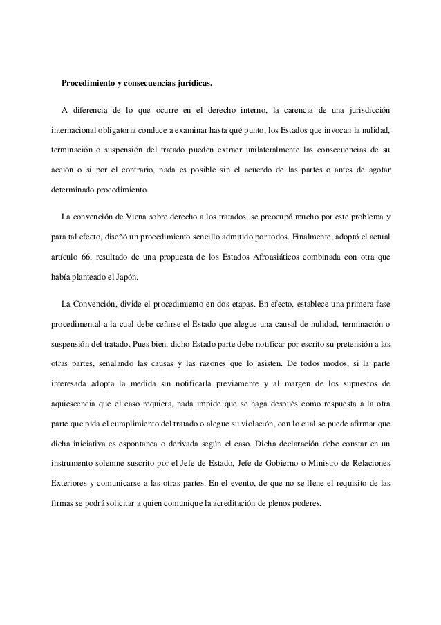 Procedimiento y consecuencias jurídicas.A diferencia de lo que ocurre en el derecho interno, la carencia de una jurisdicci...