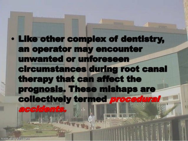 Procedural accidents in root canal treatment last one Slide 3