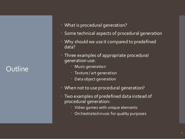 Procedural Generation at its Elegance (Software Development)