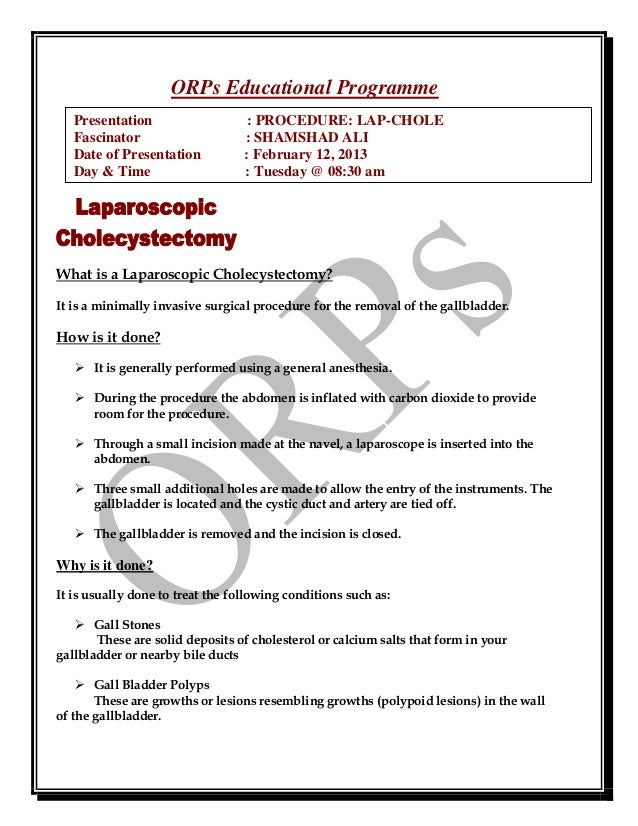 ORPs Educational Programme   Presentation                    : PROCEDURE: LAP-CHOLE   Fascinator                     : SHA...