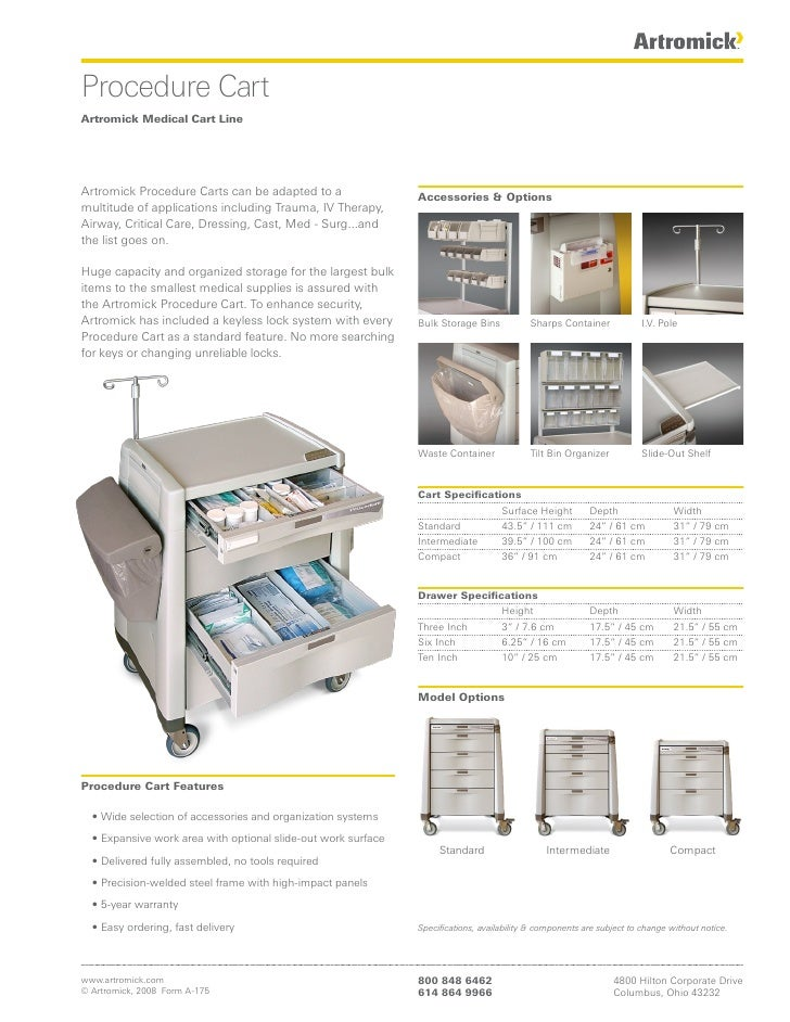 Procedure Cart Artromick Medical Cart Line     Artromick Procedure Carts can be adapted to a                  Accessories ...