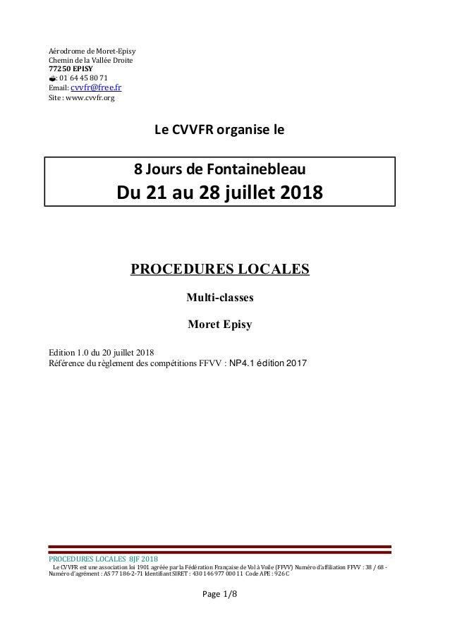 Aérodrome de Moret-Episy Chemin de la Vallée Droite 77250 EPISY : 01 64 45 80 71 Email: cvvfr@free.fr Site : www.cvvfr.or...
