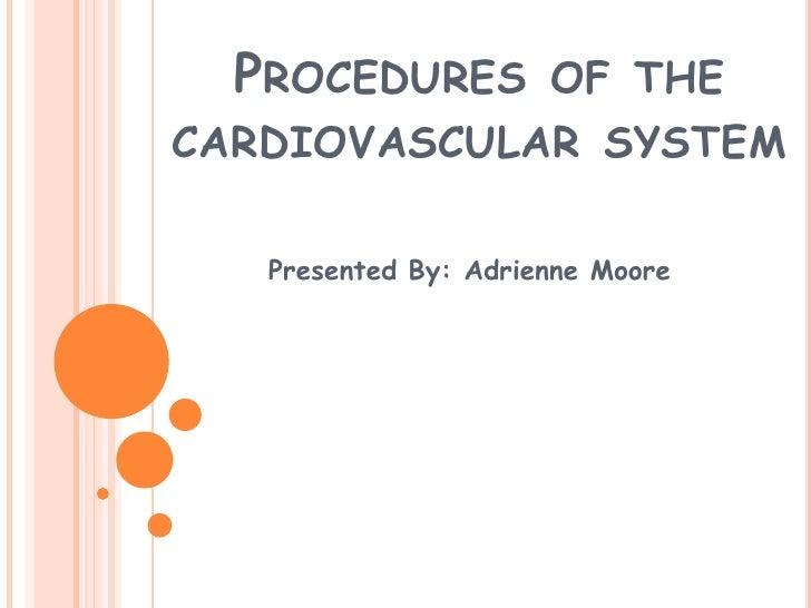Procedures Of Cardiovascular System
